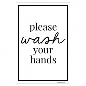 "Please Wash You Hands Hand Washing Full Color Sign | 6"" x 4"""