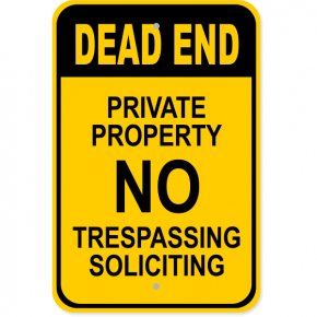 "Private Property Dead End Aluminum Sign | 18"" x 12"""