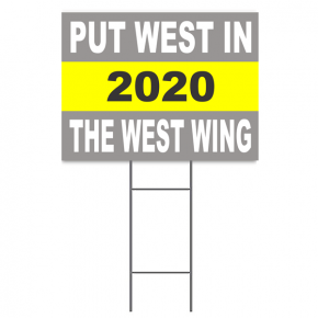 """Put West In The West Wing"" Kanye 2020"