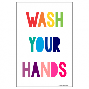 "Rainbow Wash Your Hands Hand Washing Full Color Sign | 6"" x 4"""