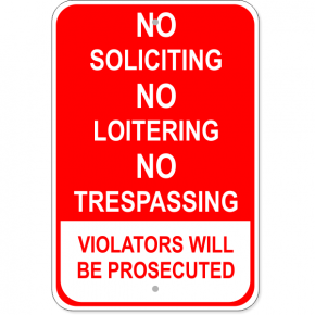 "Red Loitering Soliciting Trespassing Aluminum Sign | 18"" x 12"""