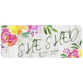 """She Shed Floral Sign 