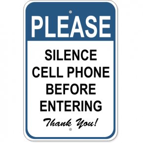 "Silence Cell Phone Aluminum Sign | 18"" x 12"""