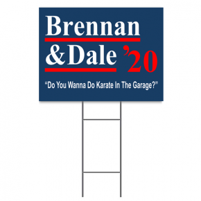 "Brennan & Dale Step Brothers Presidential Yard Sign | 18"" x 24"""