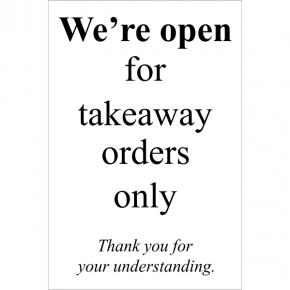 "Takeaway Orders Only Sign | 9"" x 6"""