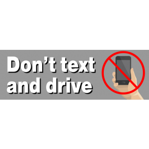 Text & Drive Bumper Sticker