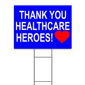 "Thank You Healthcare Hero Yard Sign | 18"" x 24"""
