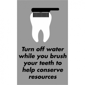 Vertical Brush Teeth Conserve Water Sign