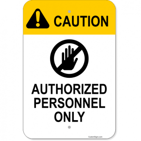 "Vertical Caution Authorized Personnel Aluminum Sign | 18"" x 12"""