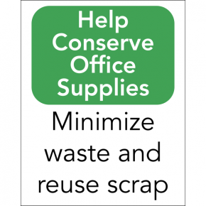 Vertical Conserve Office Supplies Sign