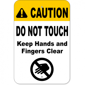"Vertical Keep Clear Do Not Touch Aluminum Sign | 18"" x 12"""