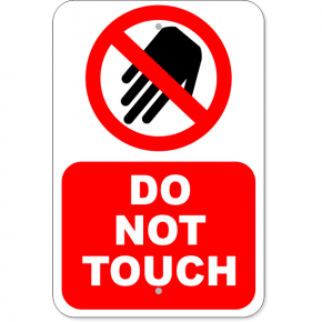 "Vertical Large Icon Do Not Touch Aluminum Sign | 18"" x 12"""
