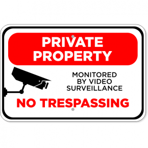 "Video Monitored Private Property Aluminum Sign | 12"" x 18"""