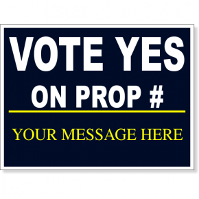 """Vote Yes Navy Proposition Yard Sign 