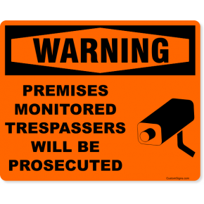"Warning Premises Monitored Full Color Sign | 8"" x 10"""