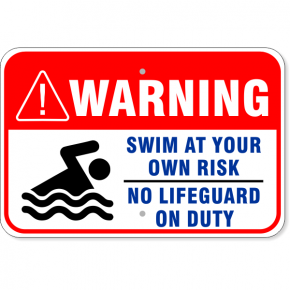 "Warning Swim at Own Risk No Lifeguard Aluminum Sign | 12"" x 18"""