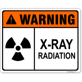 "Warning X-Ray Radiation Full Color Sign | 8"" x 10"""