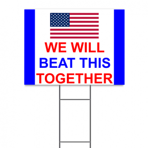 "We Will Beat This Together Yard Sign | 18"" x 24"""