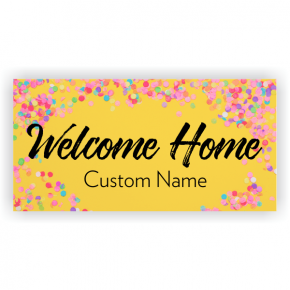 Welcome Home Confetti Banner - 3' x 6'