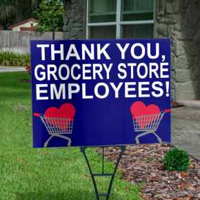 Thank You Grocery Store Employees Appreciation Yard Sign
