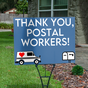 Thank You Postal Workers Appreciation Yard Sign