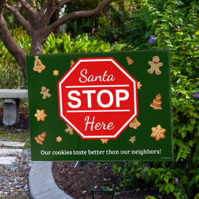 Our Cookies Taste Better Holiday Yard Sign