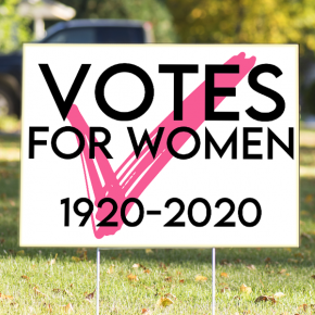 """""""Votes For Women"""" with Pink Checkmark Yard Sign 