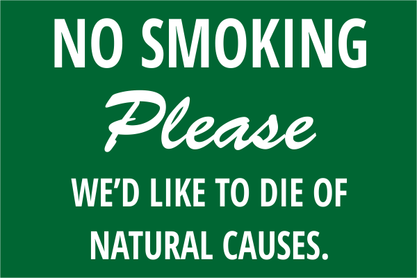 Funny Custom No Smoking Please Engraved Sign