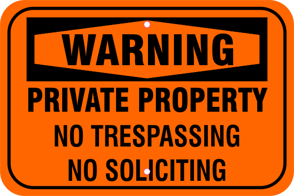 Private Property No Soliciting Aluminum Sign