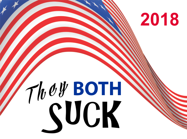 They Both Suck Presidential Election 2018 Yard Sign