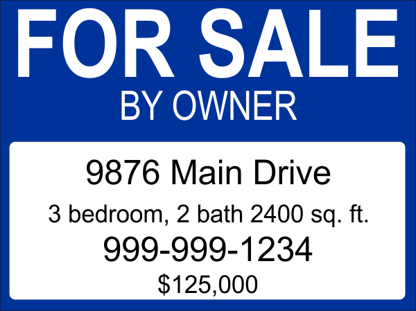 For Sale By Owner Yard Sign
