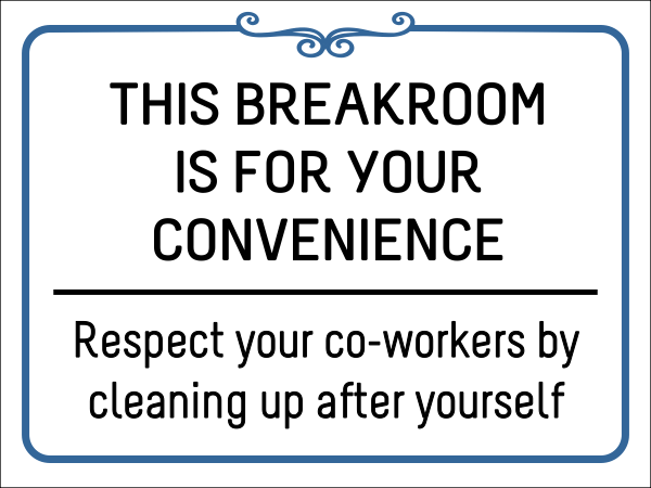 Breakroom Respect Vinyl Sign