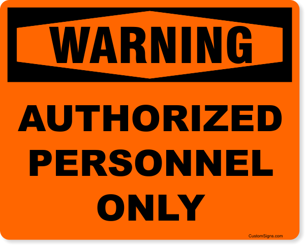 """Warning Authorized Personnel Only Full Color Sign   8"""" x 10"""""""