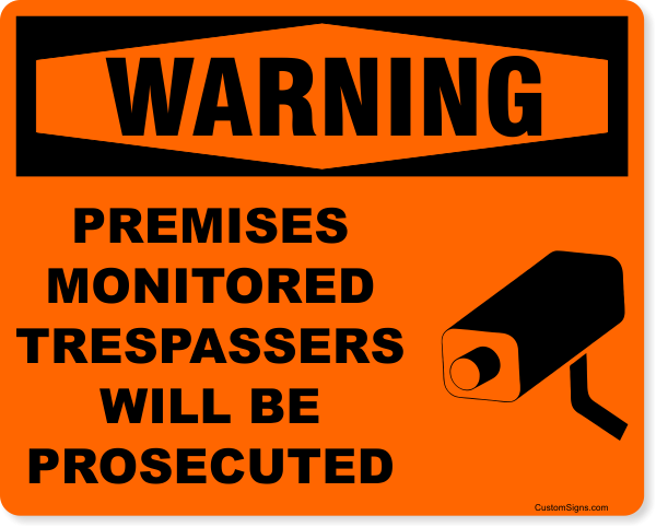 """Warning Premises Monitored Full Color Sign 