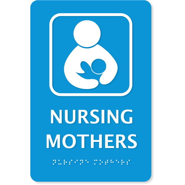 """Nursing Mothers ADA Sign with Braille 