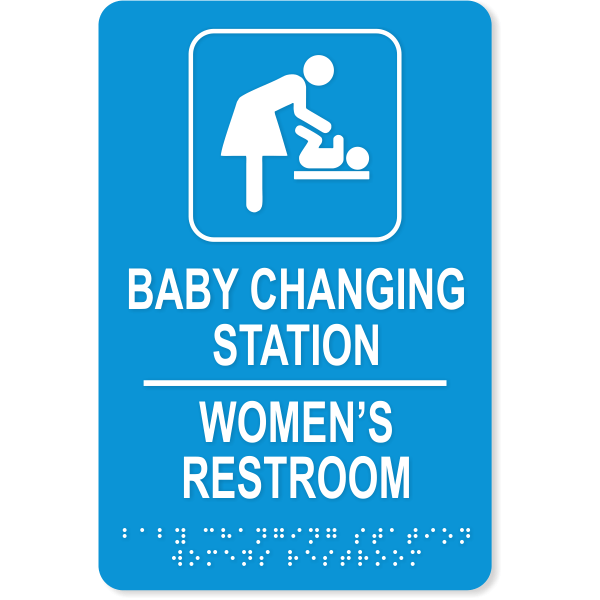 """Baby Changing Station Women's Room Sign with Braille 