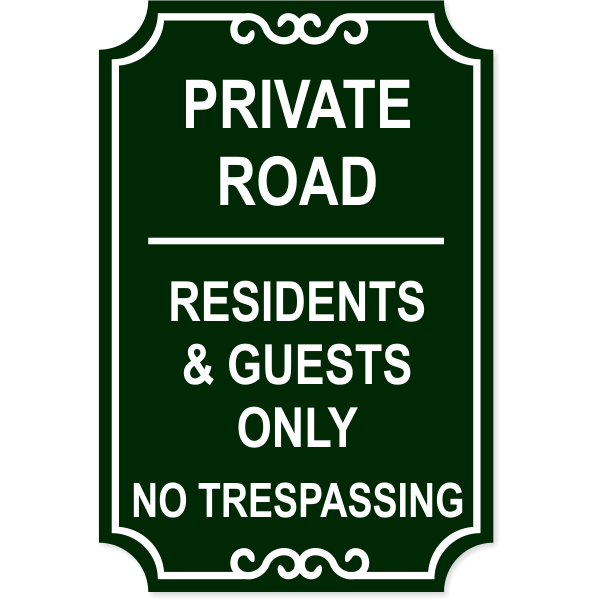 "Private Road Only No Trespassing Engraved Sign | 18"" x 12"""