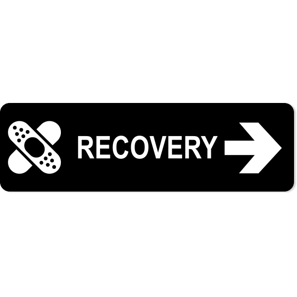 """Recovery Right Sign 