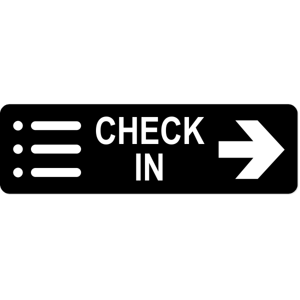 "Check-In Right Sign | 3"" x 10"""