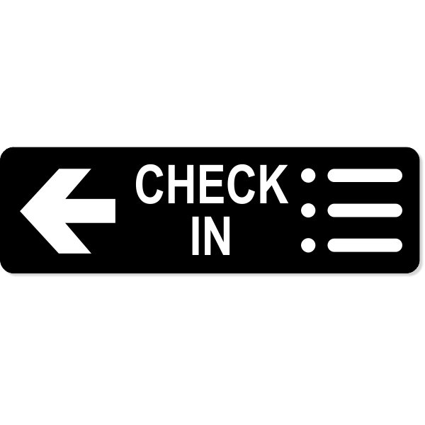 "Check-In Left Sign | 3"" x 10"""