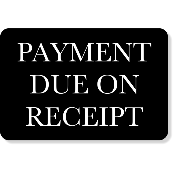 """Engraved Payment Due Sign   4"""" x 6"""""""