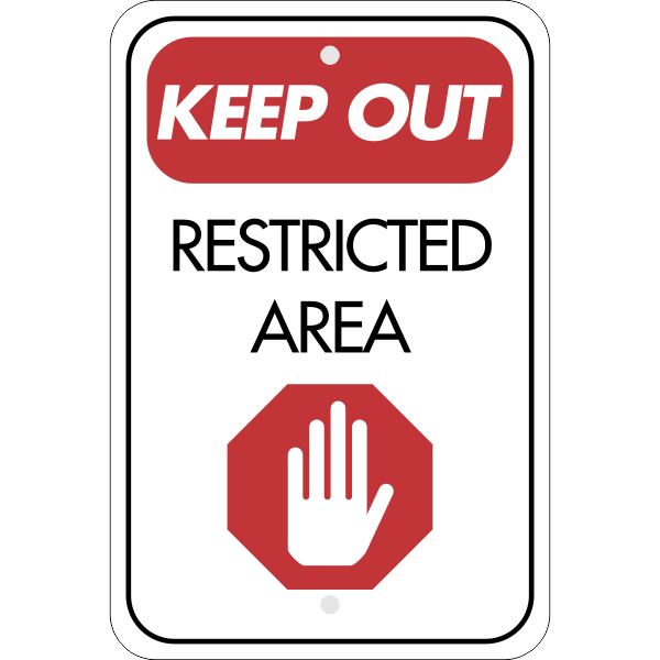 Vertical Keep Out Restricted Area Sign