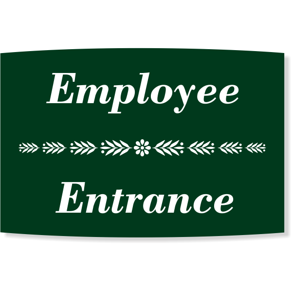"""Floral Engraved Plastic Employee Entrance Sign 