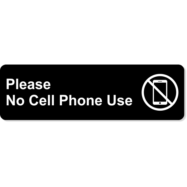 "Please No Cell Phone Use Sign | Engraved Plastic | 3"" x 10"""