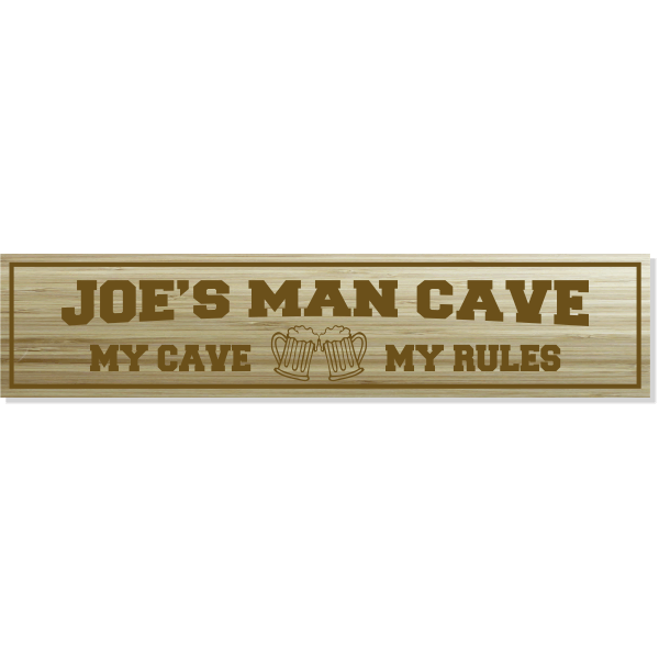 """Personalized My Cave My Rules Engraved Wood Sign 