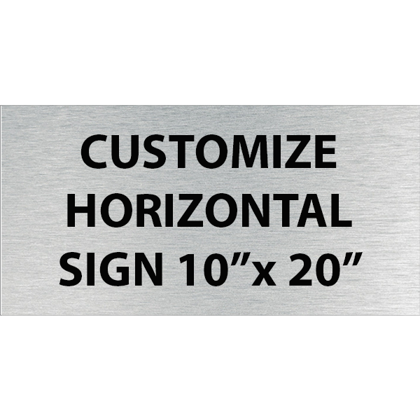 "Engraved Sign Horizontal 10"" x 20"""