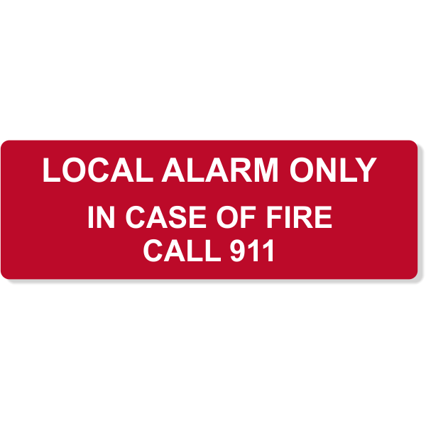 """Local Alarm Only In Case of Fire Engraved Plastic Sign   2"""" x 6"""""""