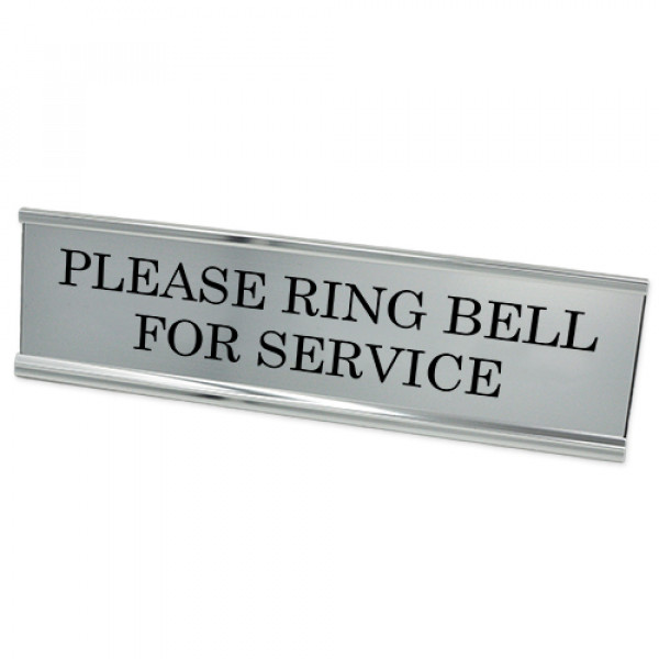 """Please Ring Bell for Service Desk Plate   2"""" x 8"""""""