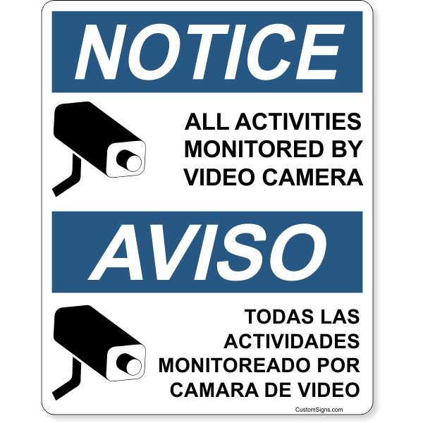 "Bilingual Notice Activities Monitored Full Color Sign | 10"" x 8"""