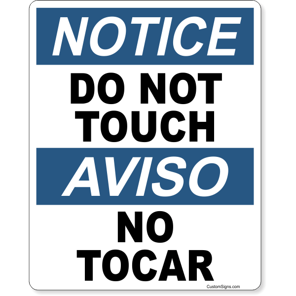 "Bilingual Notice Do Not Touch Color Sign | 10"" x 8"""